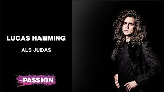 The Passion 2019 |  'Judas' - Lucas Hamming | 18 april 20.30 uur | NPO 1
