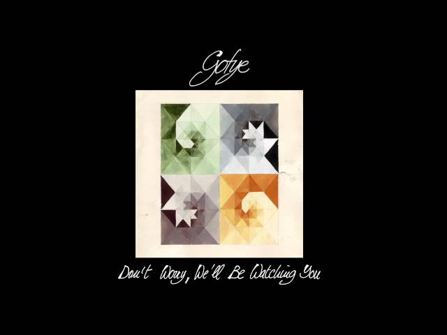 Gotye - Don't Worry, We'll Be Watching You