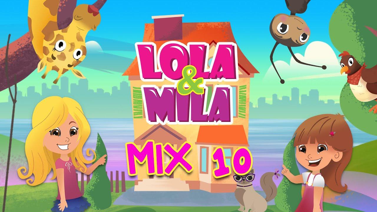 LOLA & MILA // MIX 10 // NOVE EPIZODE (2020)