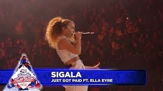 Sigala - 'Just Got Paid' FT. Ella Eyre  (Live at Capital's Jingle Bell Ball 2018)