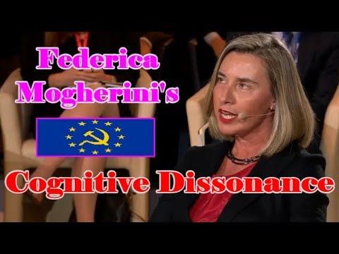 (EU) Federica Mogherini's Cognitive Dissonance