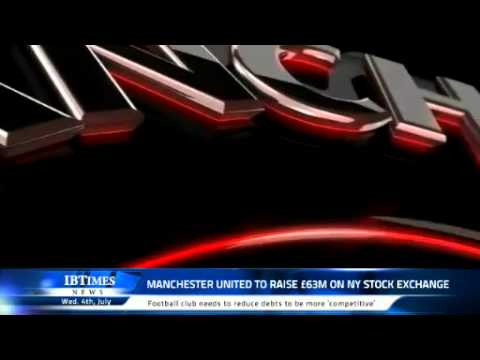Manchester United to raise £63m on NY Stock Exchange