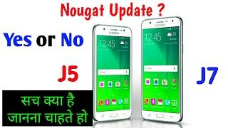samsung galaxy j5 and j7 android nougat update    sach kya hai aaiye jante hai