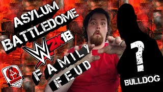 Family Feud!!! (Asylum Battledome) (WWE 2K18)