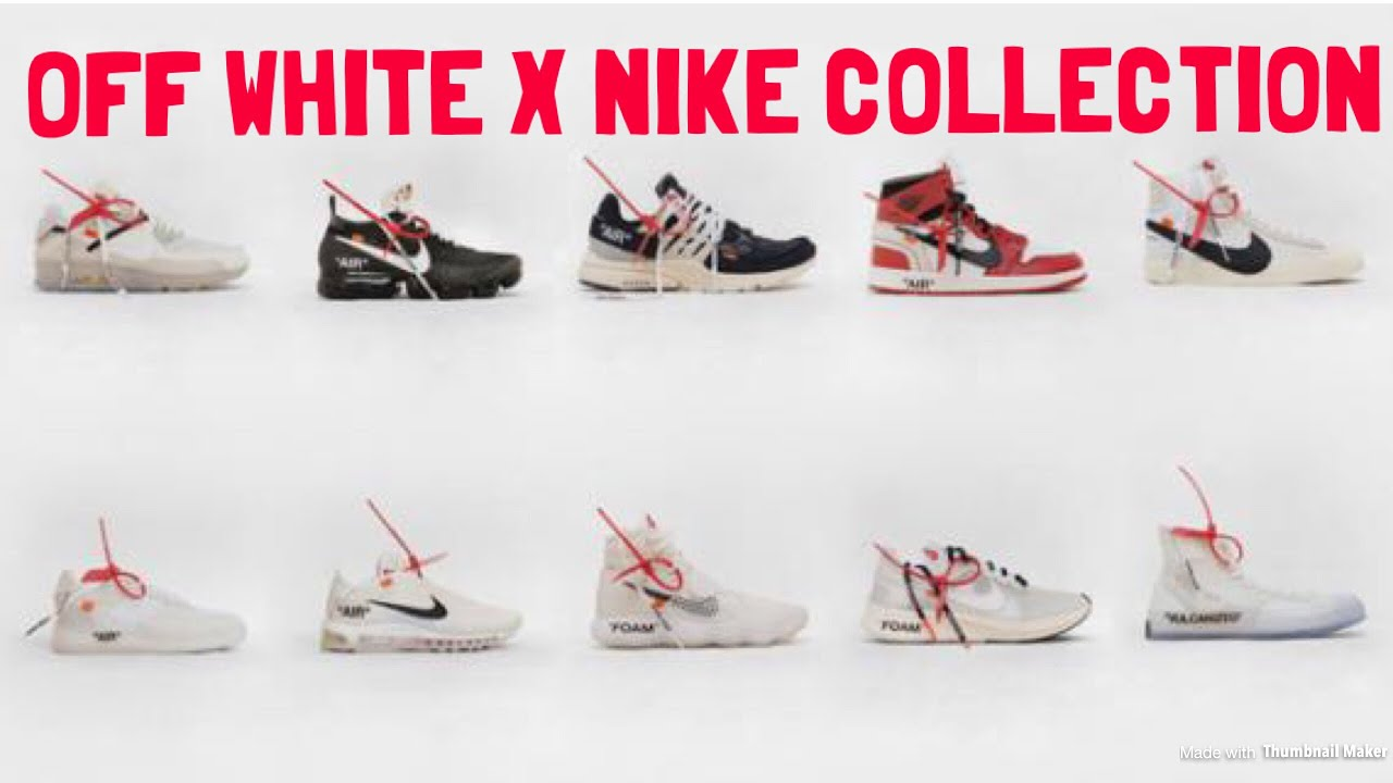 sale retailer 70529 07c00 THE ENTIRE OFF WHITE X NIKE COLLAB COLLECTION AND RELEASE DETAILS !