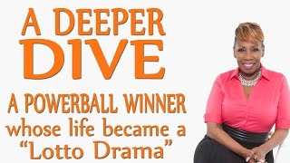 A POWERBALL Winner Whose Life Became A