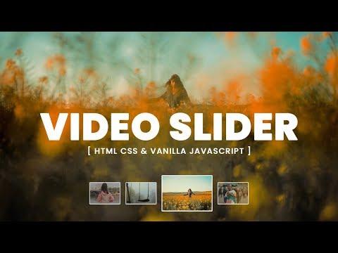 Video Slider Using CSS And Vanilla Javascript