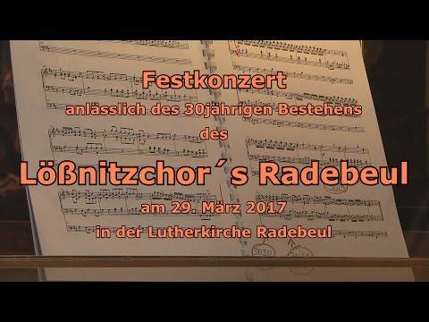 30 Jahre Lößnitzchor Radebeul - Festkonzert in der Lutherkirche