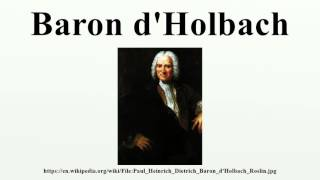 baron d holbach determinism Free will versus determinism: ch 1 readings: baron d'holbach – hard determinism charles campbell–moderate defence of free will–moral responsibility.