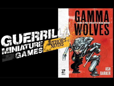 Gamma Wolves (Osprey Games 2020) - Author's Notes with Ash