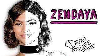 ZENDAYA | Draw My Life