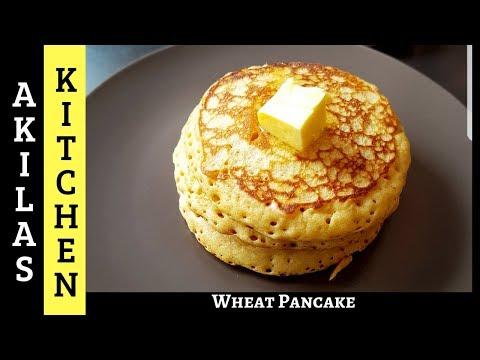 Wheat Pancake | How To Make Easy Wheat Pancake At Home