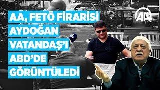 FETÖ firarisi Aydoğan Vatandaş ABD'de görüntülendi