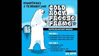 The Breakbeat Junkie - Cold Rock Love