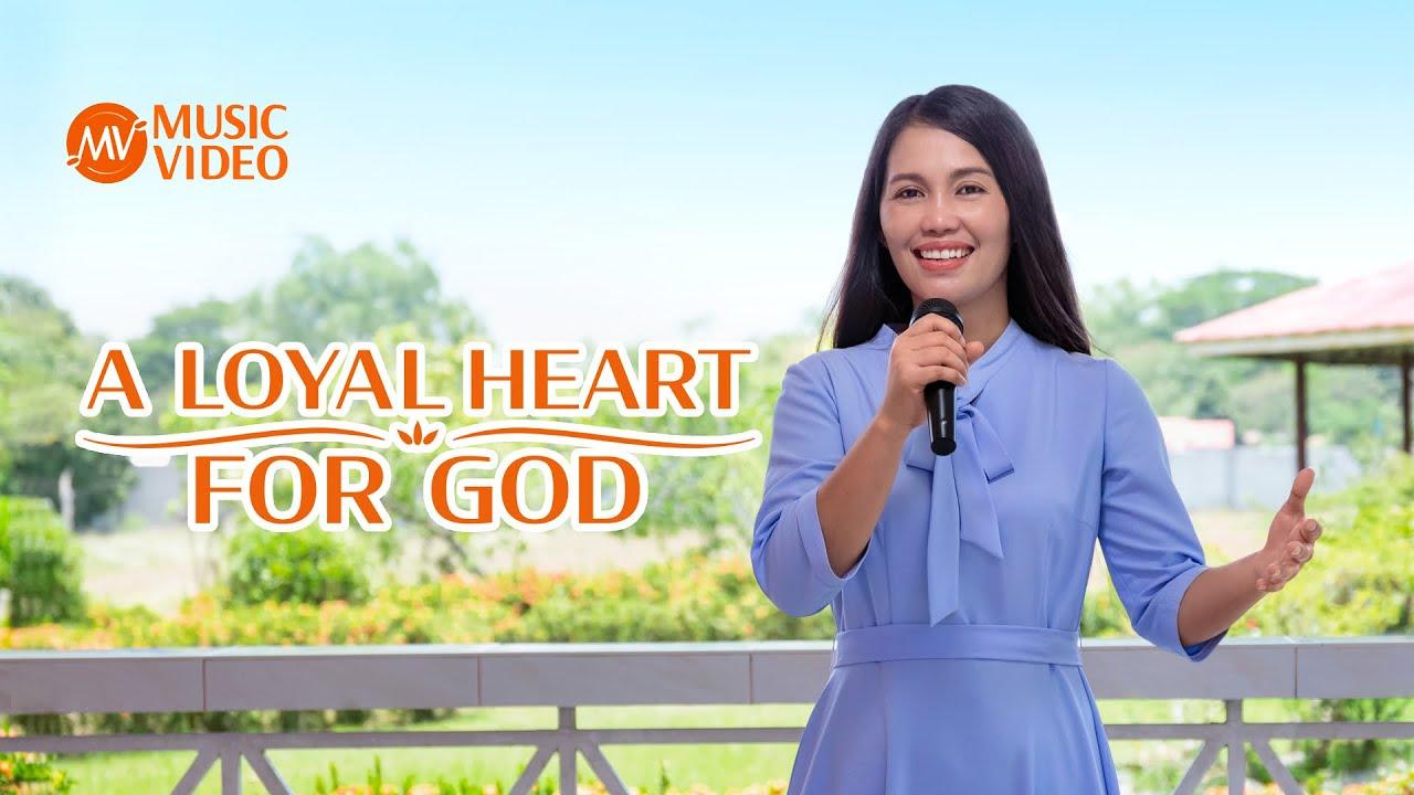"2021 English Christian Song | ""A Loyal Heart for God"""