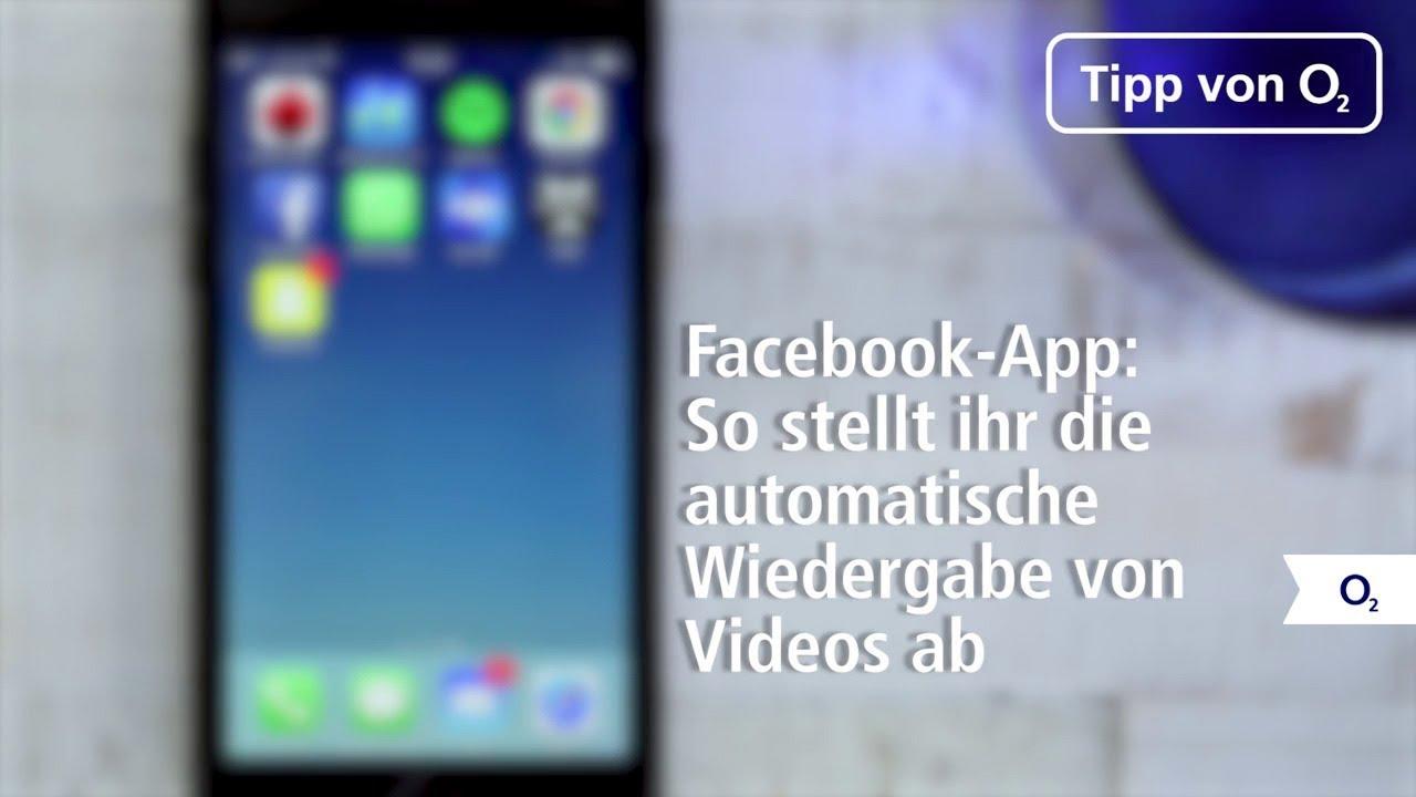 Automatische Wiedergabe Von Videos In Der Facebook App Abschalten