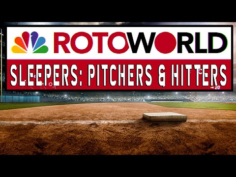 Which pitchers and hitters are fantasy baseball sleepers?   Rotoworld   NBC Sports