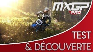 MXGP PRO - TEST & DÉCOUVERTE !