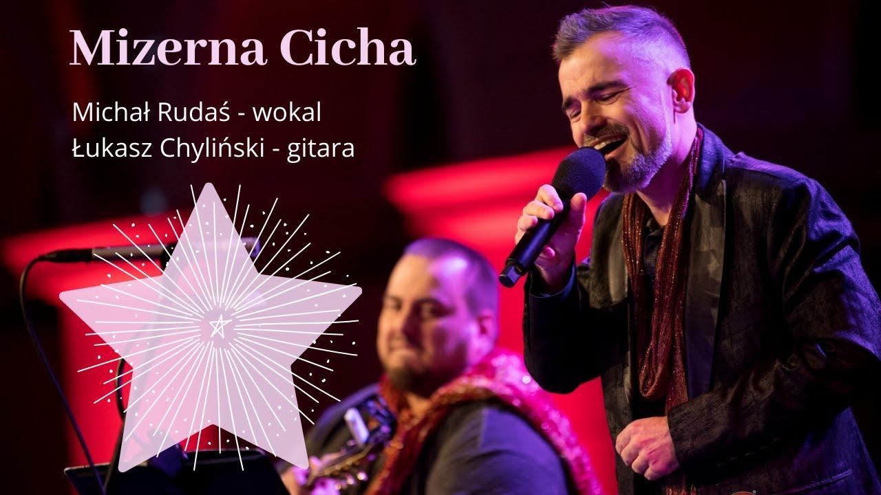 Mizerna Cicha - Michał Rudaś - live