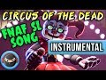 instrumental ► fnaf sfm sister location song circus of the dead animation