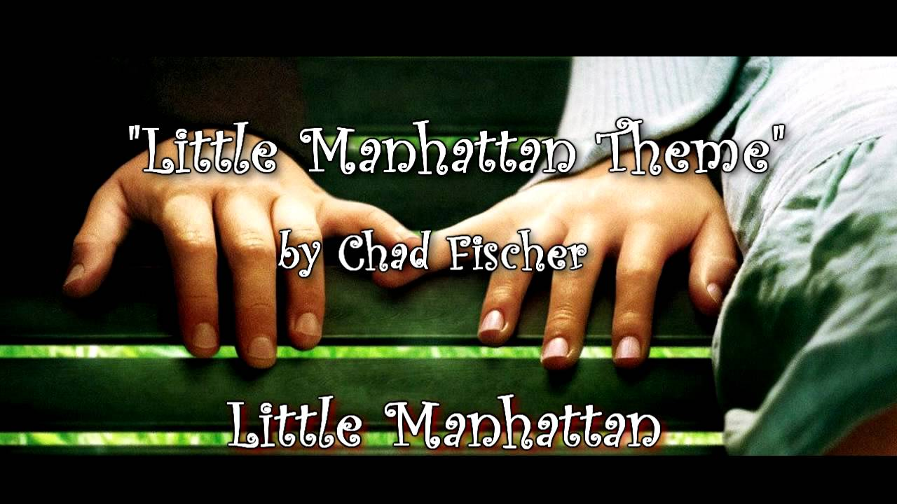 Little Manhattan Soundtrack  Theme Song by Chad Fischer  YouTube