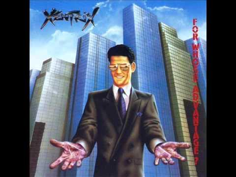 Xentrix - For Whose Advantage Full Album