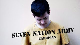 THE WHITE STRIPES - Seven nation army   Cardigan