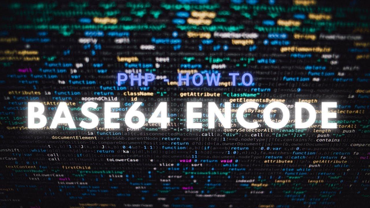 PHP Base64 Encode