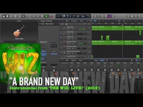 "The Wiz LIVE! [Instrumental] ""A Brand New Day"""