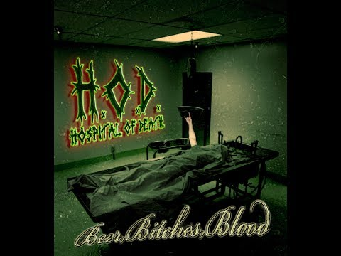 Hospital Of Death - Beer, Bitches, Blood (Full Album)