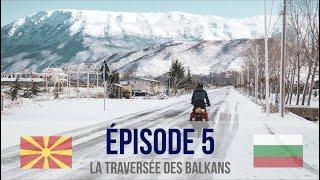 Tour du monde #5 : La traversée des Balkans à vélo !