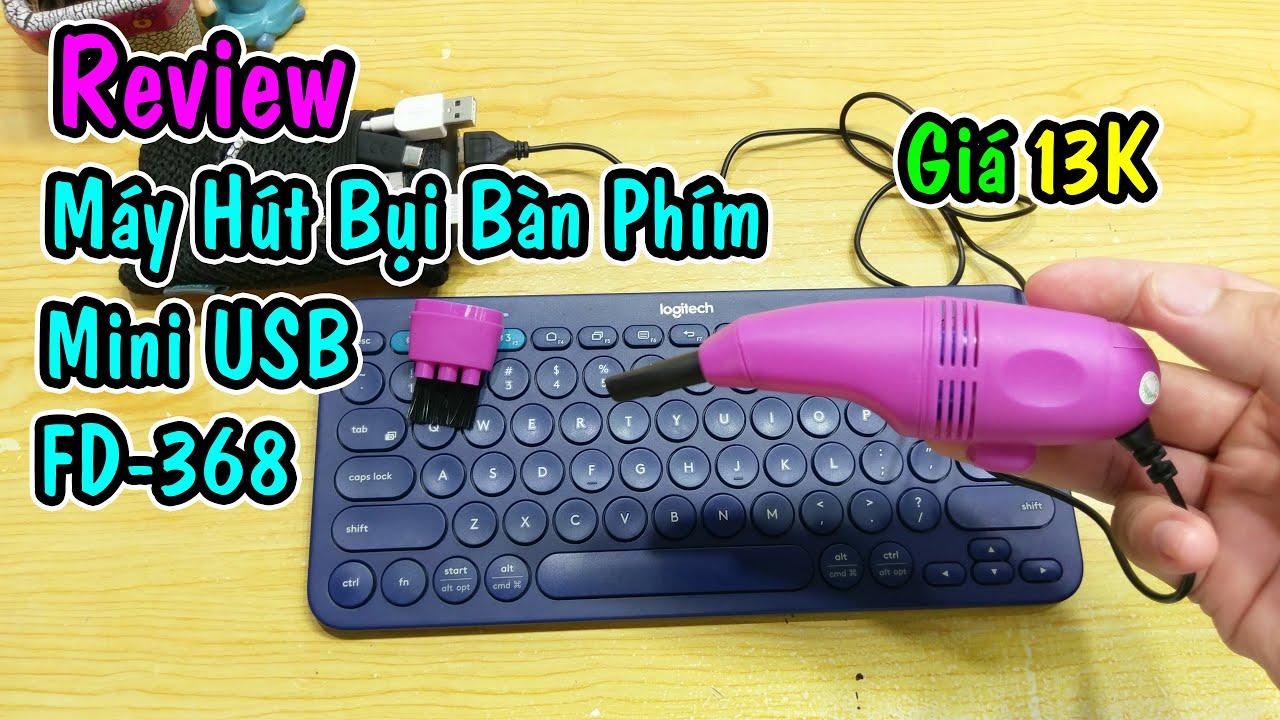 Trên Tay Máy Hút Bụi mini đầu cắm USB FD-368 giúp bàn phím luôn sạch
