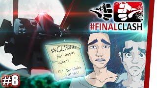 #FinalClash - Episode 08