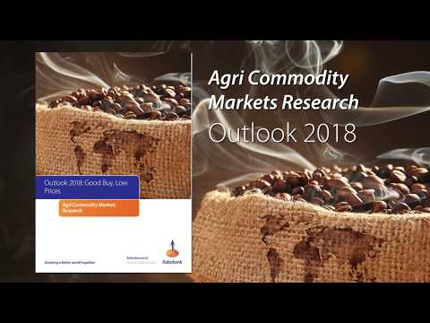 Agri Commodity Outlook 2018: Good Buy, Low Prices