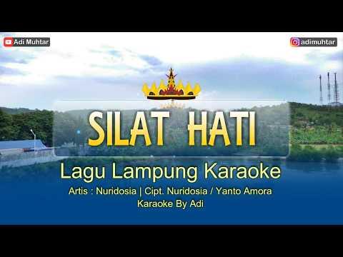 Silat Hati - Lagu Lampung Karaoke + Lirik [HD][HQ](Dangdut) Artis : Nuridosia