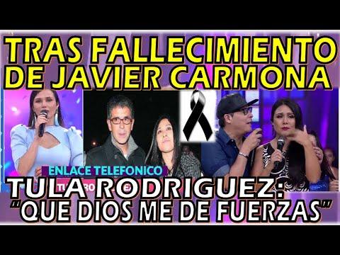 TULA RODRIGUEZ LLORA POR EL FALLECIMIENTO DE SU ESPOSO JAVIER CARMONA SE PRONUNCIA Y SE DESPIDE.