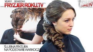 Ślubna fryzura na podstawie warkocza.  Wedding braided hairstyle FryzjerRoku tv