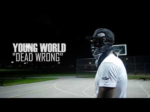 Young World - Dead Wrong (OFFICIAL VIDEO) 2017 hitmakerz