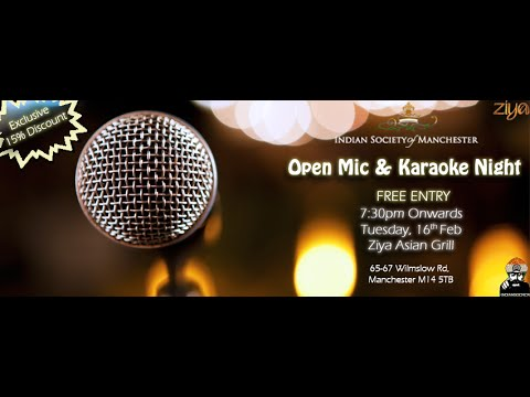 Indian Society of Manchester Open Mic & Karaoke Night Highlights, University of Manchester