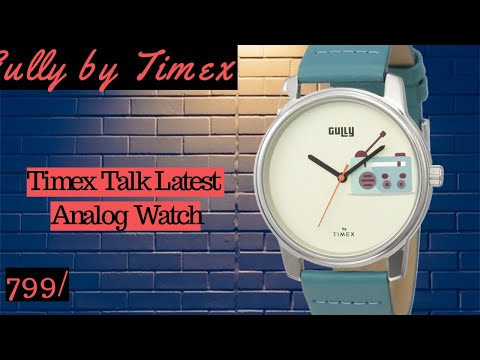 Gully By Timex Talk Analog Beige Dial Men's Watch II Unboxing & Review 🔥🔥🔥
