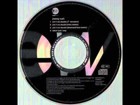 Jimmy Nail - Ain't No Doubt (Lies Remix) HQ AUDIO