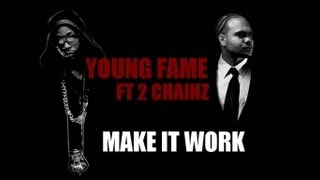 young fame ft 2 chainz make it work dubstep rmx