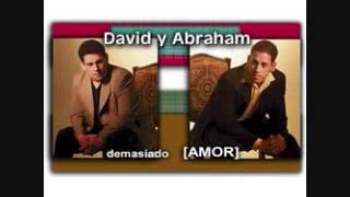DAVID Y ABRAHAM - DEMASIADO AMOR ( SALSA CRISTIANA )
