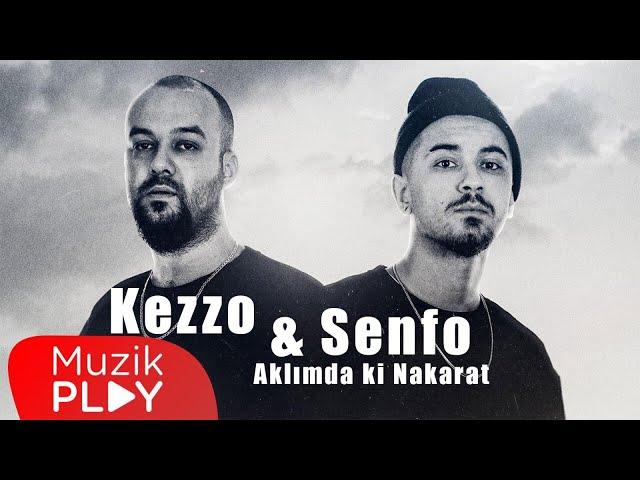 Kezzo & Senfo - Aklımdaki Nakarat (Official Lyric Video)