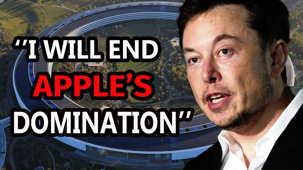 Elon Musk - I'm Coming For You, Apple!