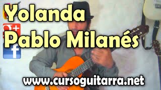 Video Como tocar Yolanda de Pablo Milanés download MP3, 3GP, MP4, WEBM, AVI, FLV September 2018