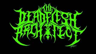Deadflesh Architect - Progeny: The Vira Vax (Technical Brutal Death Metal)