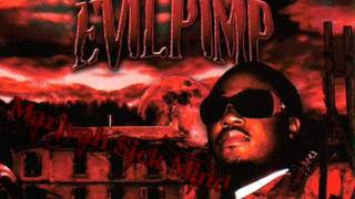 Evil Pimp - So Screwed Up ( ft. Playa Rob ) ( Album - Witness Your Murder )
