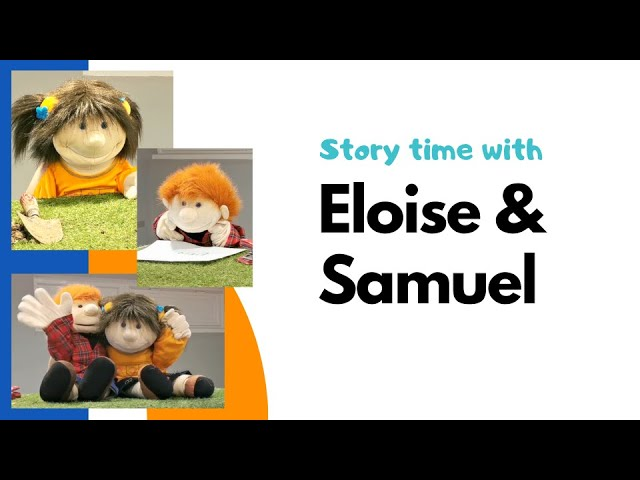 Storytime with Eloise and Samuel
