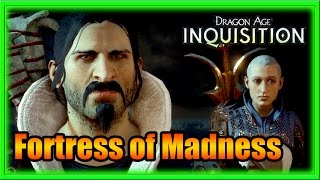 Dragon Age Inquisition  - Fortress of Madness